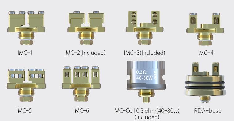 IMC-1, IMC-2(Included), IMC-3(Included), IMC-4, IMC-5, IMC-6, IMC-Coil 0.3ohm (40-80w) (included), RDA-base